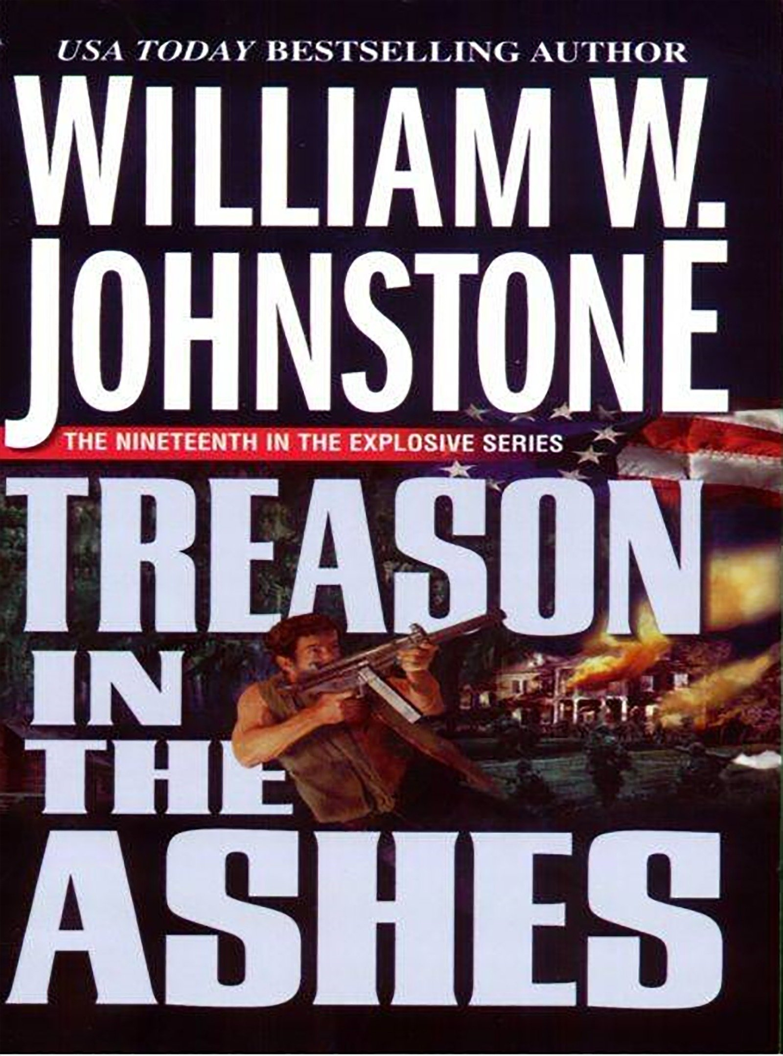 Amazon.com: Treason In The Ashes (9780786020775): William W. Johnstone:  Books