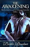 The Awakening (The Daemon Paranormal Romance Chronicles Book 1)