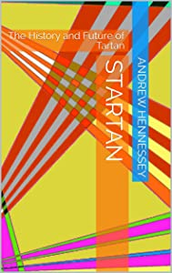 Startan: The History and Future of Tartan