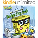 The Eye of the Fry Cook: A Story About Getting Glasses (SpongeBob SquarePants)