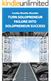 Coulda-Woulda-Shoulda: Turn Solopreneur Failure into Solopreneur Success