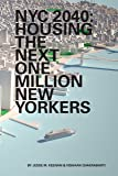 NYC 2040: Housing the Next One Million New Yorkers