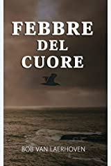 Febbre del cuore (Italian Edition) Kindle Edition