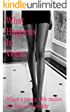 What happens in Vegas: A young wife makes her fantasy a reality