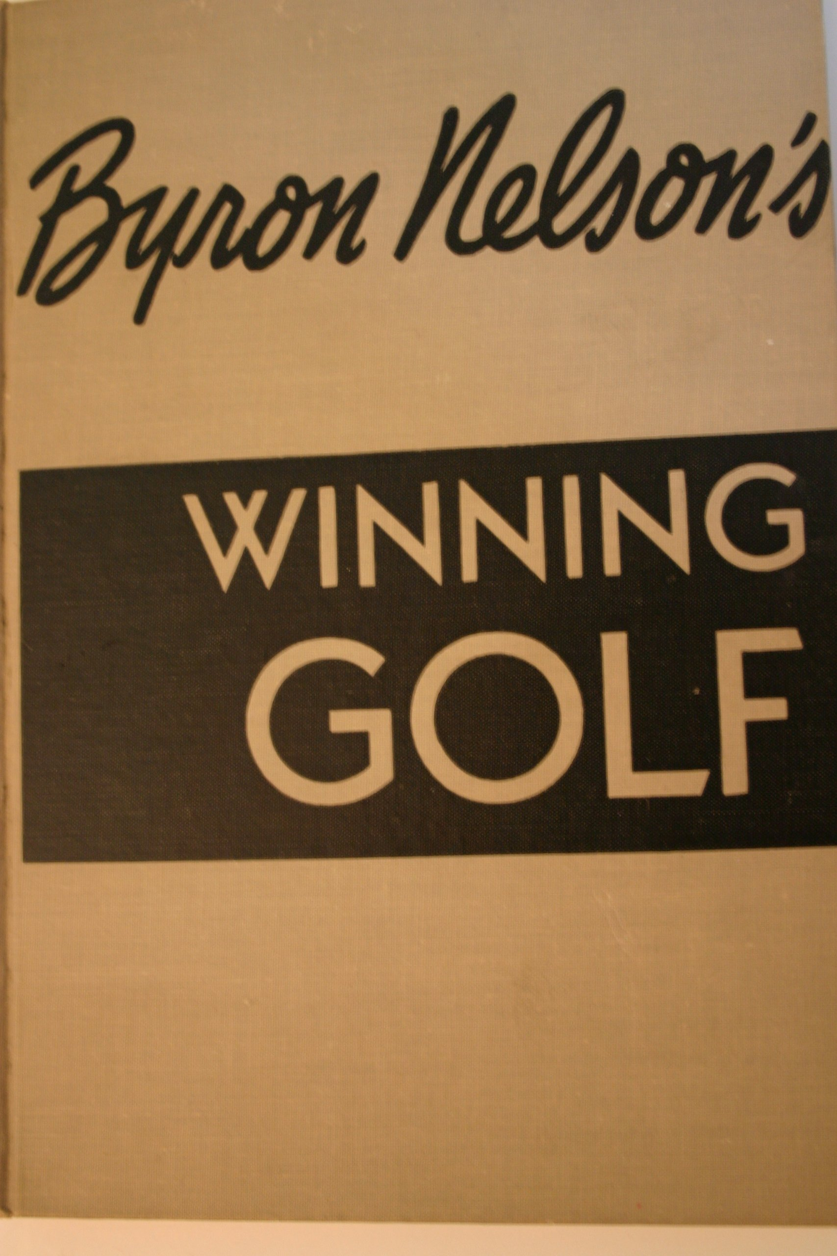 Byron Nelson's Winning Golf