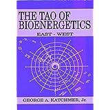 The Tao of Bioenergetics: East and West
