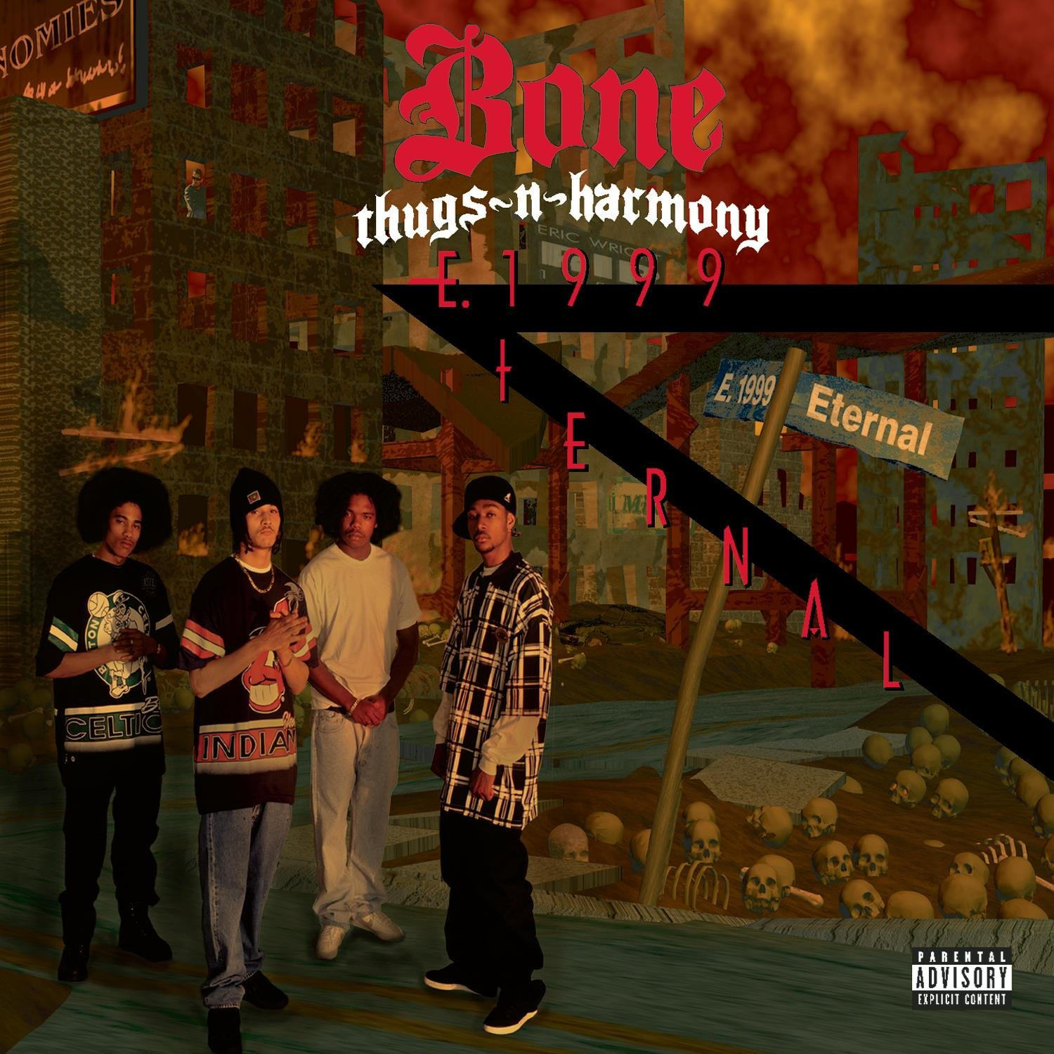 E. 1999 ETERNAL by BONE THUGS N HARMONY