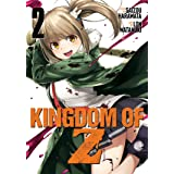 Kingdom of Z Vol. 2 (Kingdom of Z, 2)