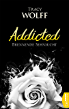 Addicted - Brennende Sehnsucht