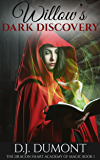 Willow's Dark Discovery (The Dragon Heart Academy of Magic Book 1)