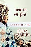 Hearts on Fire: A St. Caroline Small Town Romance (St. Caroline Series Book 1)