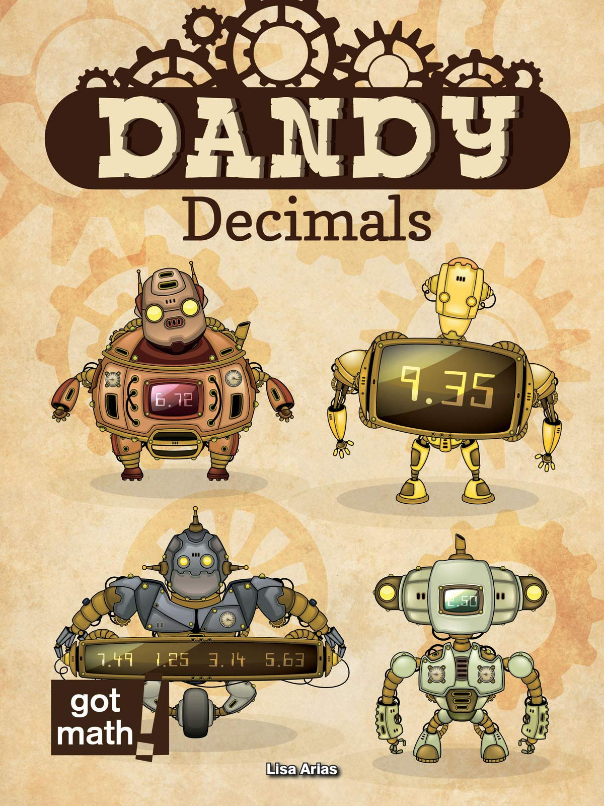 Dandy Decimals: Add, Subtract, Multiply, and Divide (Got Math!) pdf