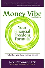 Money Vibe: Your Financial Freedom Formula Kindle Edition