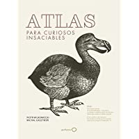 Atlas para curiosos insaciables (Ilustrados)