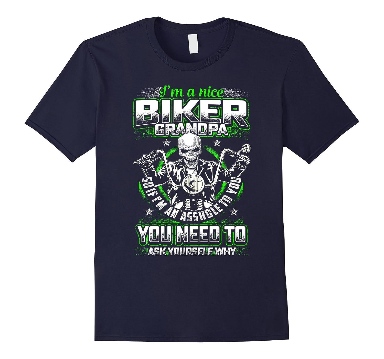 Im a nice Biker Grandpa - Funny Biker Grandpa T-Shirt-CD