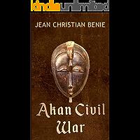 Akan Civil War (English Edition)