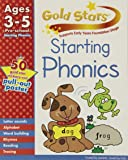 Gold Stars Starting Phonics Preschool Workbook (Gold Stars Pre School Workbook)
