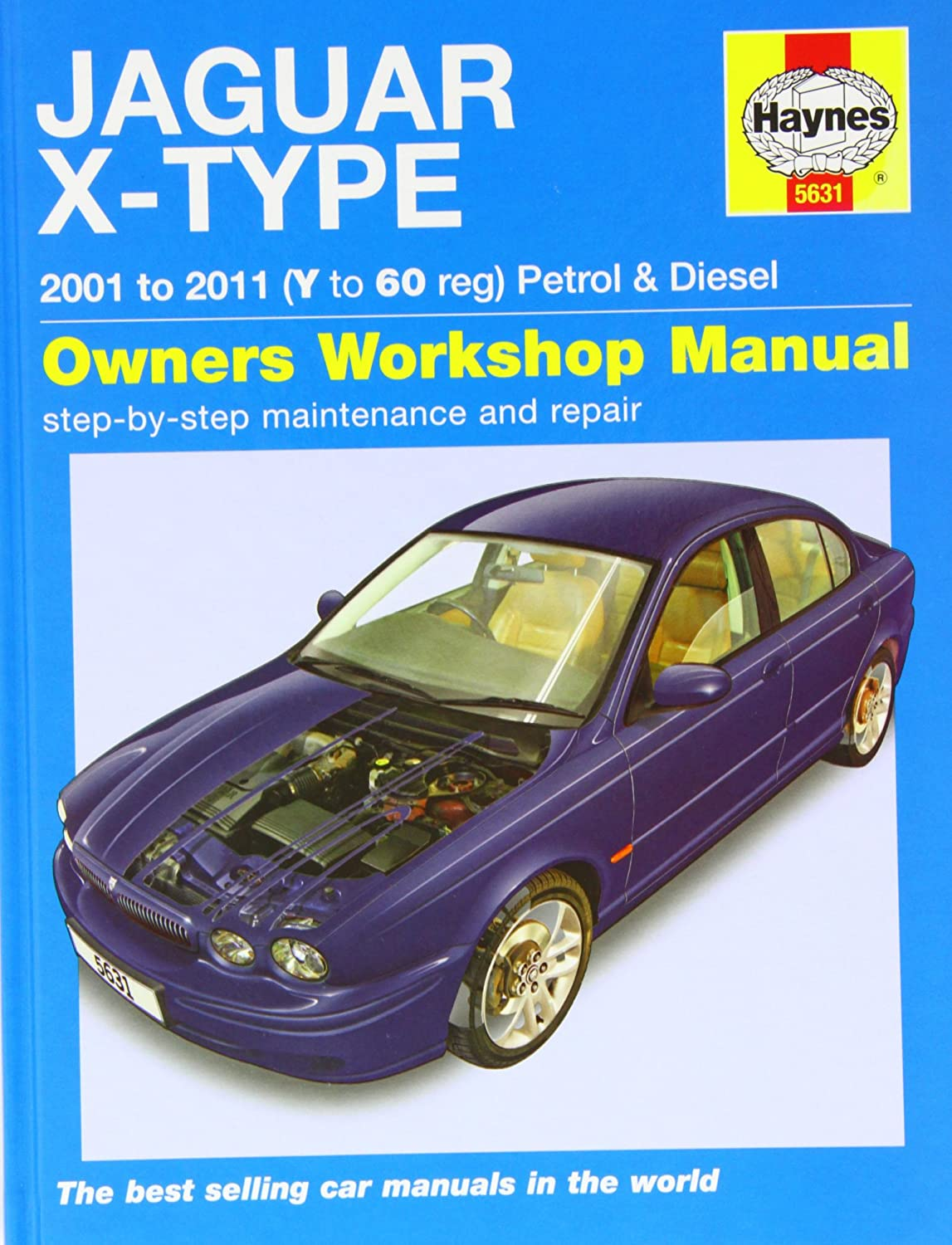 Jaguar X-type Petrol & Diesel Service and Repair Manual 2001 - 2011 (Haynes  Service and Repair Manuals): Martynn Randall: Amazon.co.uk: Car & Motorbike