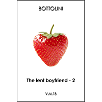 The lent boyfriend - Second part: Cuckquean humiliation short story (English Edition)