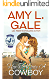 How to Date A Cowboy (Bear Creek Rodeo)