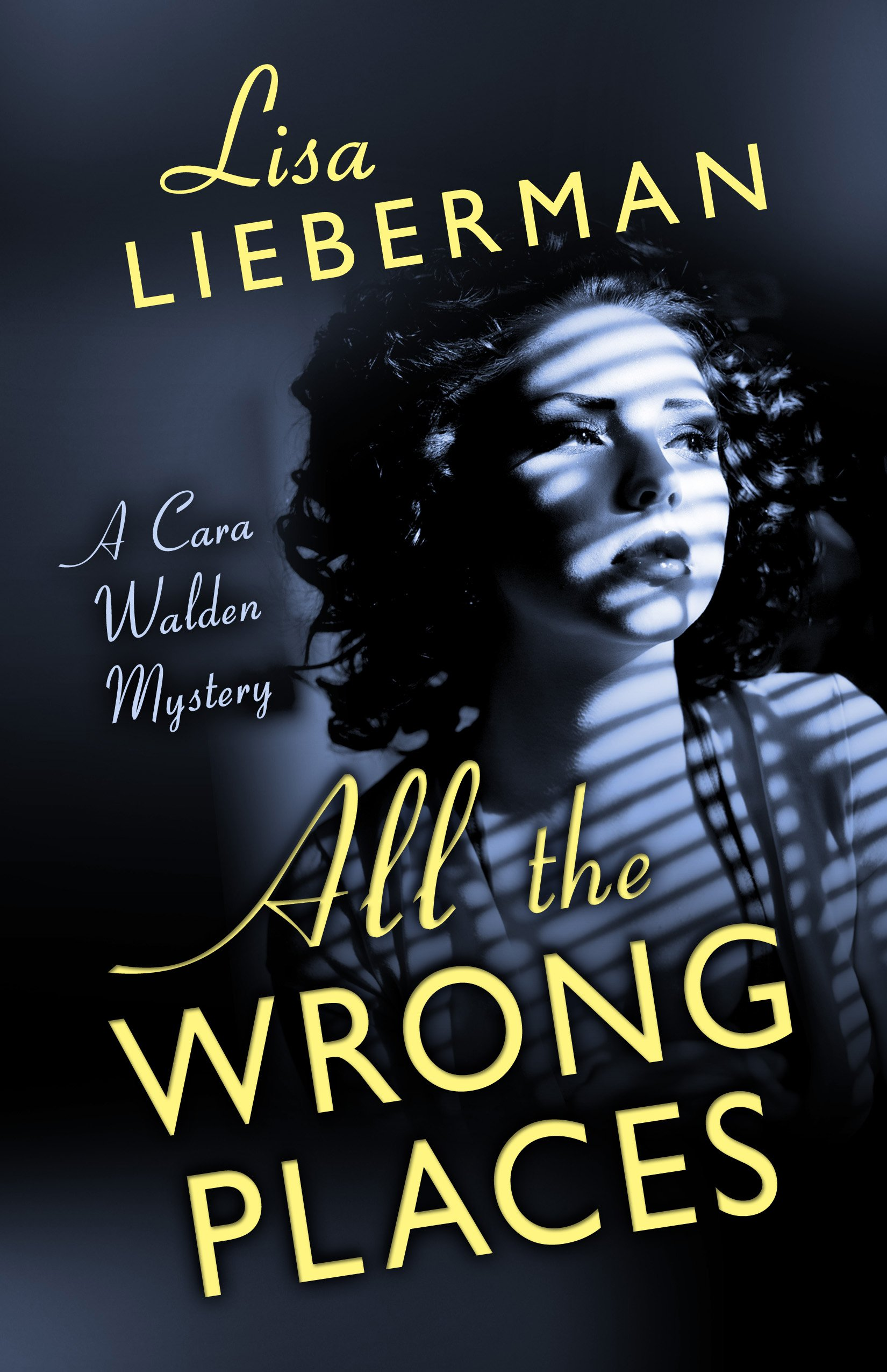 All the Wrong Places (A Cara Walden Mystery) ebook
