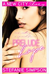 Prelude to Hope (A New City Story) Kindle Edition