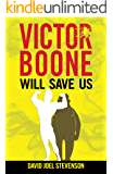 Victor Boone Will Save Us