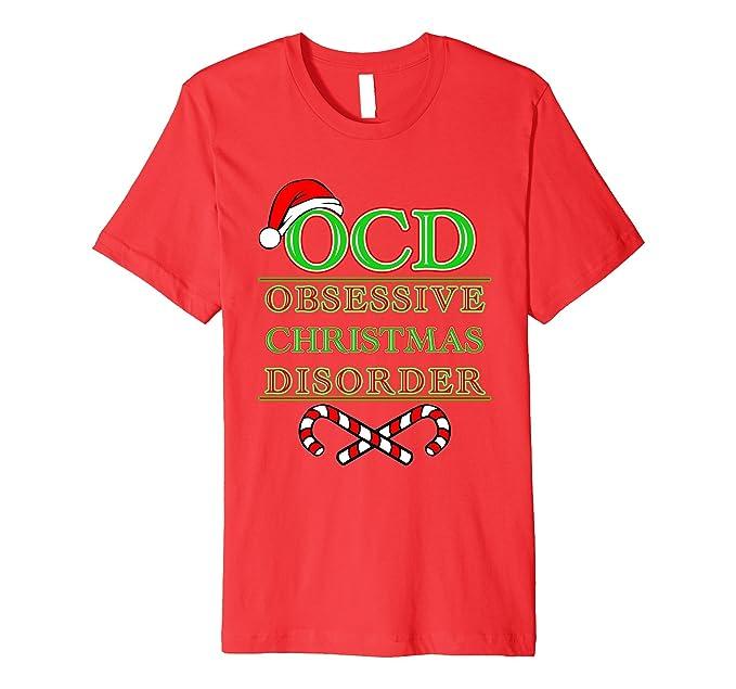 Amazon.com: OCD - Obsessive Compulsive Christmas Disorder Shirt ...
