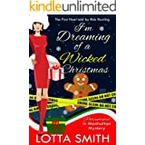 I'm Dreaming of a Wicked Christmas: The First Noel told by Rick Rowling (Paranormal in Manhattan Mystery: A Cozy Mystery Book