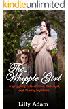 The Whipple Girl: A gripping tale of love, betrayal, and family loyalties