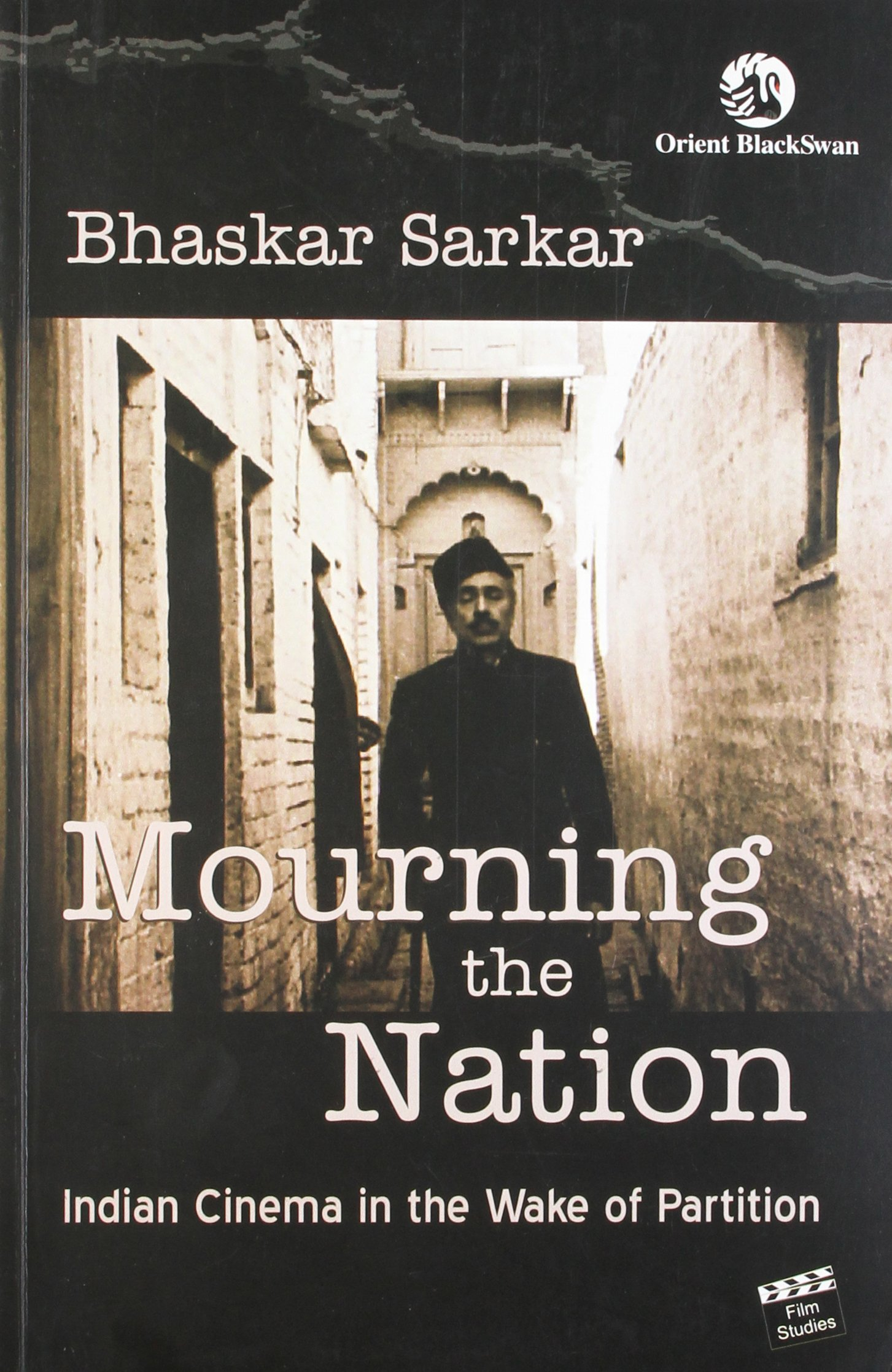 Mourning the Nation - Indian Cinema in the Wake of Partition pdf