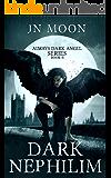 Dark Nephilim: Dark Vampire Urban Fantasy (Always Dark Angel Book 2)