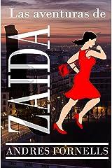 Las aventuras de Zaida (Spanish Edition) Kindle Edition