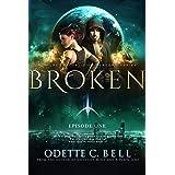 Broken Episode One: A Galactic Coalition Academy Series