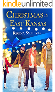 Christmas in East Kansas (Christmas Holiday Extravaganza)