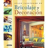 Atlas ilustrado de bricolage y decoracion / Illustrated Atlas of DIY and decorating (Spanish Edition