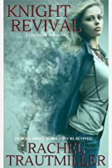 KNIGHT REVIVAL (ECHOES OF THE PAST Book 5) Kindle Edition