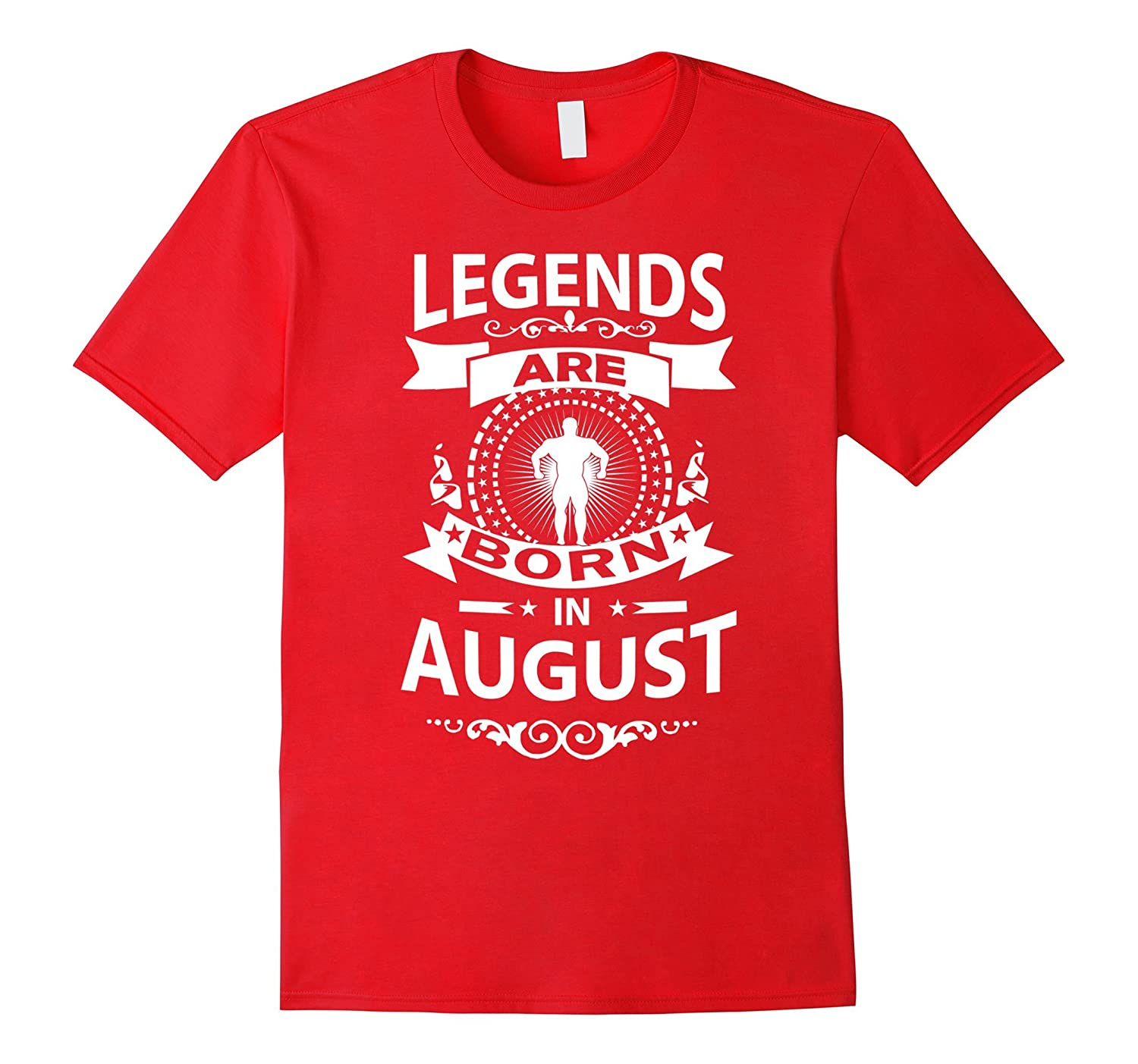 C342 LEGENDS ARE BORN IN AUGUST Gym T-Shirt Workout Fitness-PL