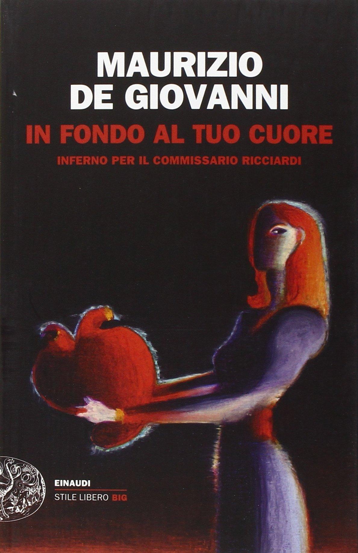 Fino In Fondo Al Cuore Wiring Library Meyer Plow Controller 22693 Diagram Amazonit Tuo Inferno Per Il Commissario Ricciardi