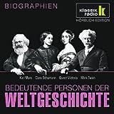Bedeutende Personen der Weltgeschichte: Karl Marx / Clara Schumann / Queen Victoria / Mark Twain