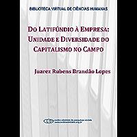 Do latifúndio à empresa: unidade e diversidade do capitalismo no campo