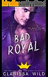 Bad Royal (Unprofessional Bad Boys Book 3)