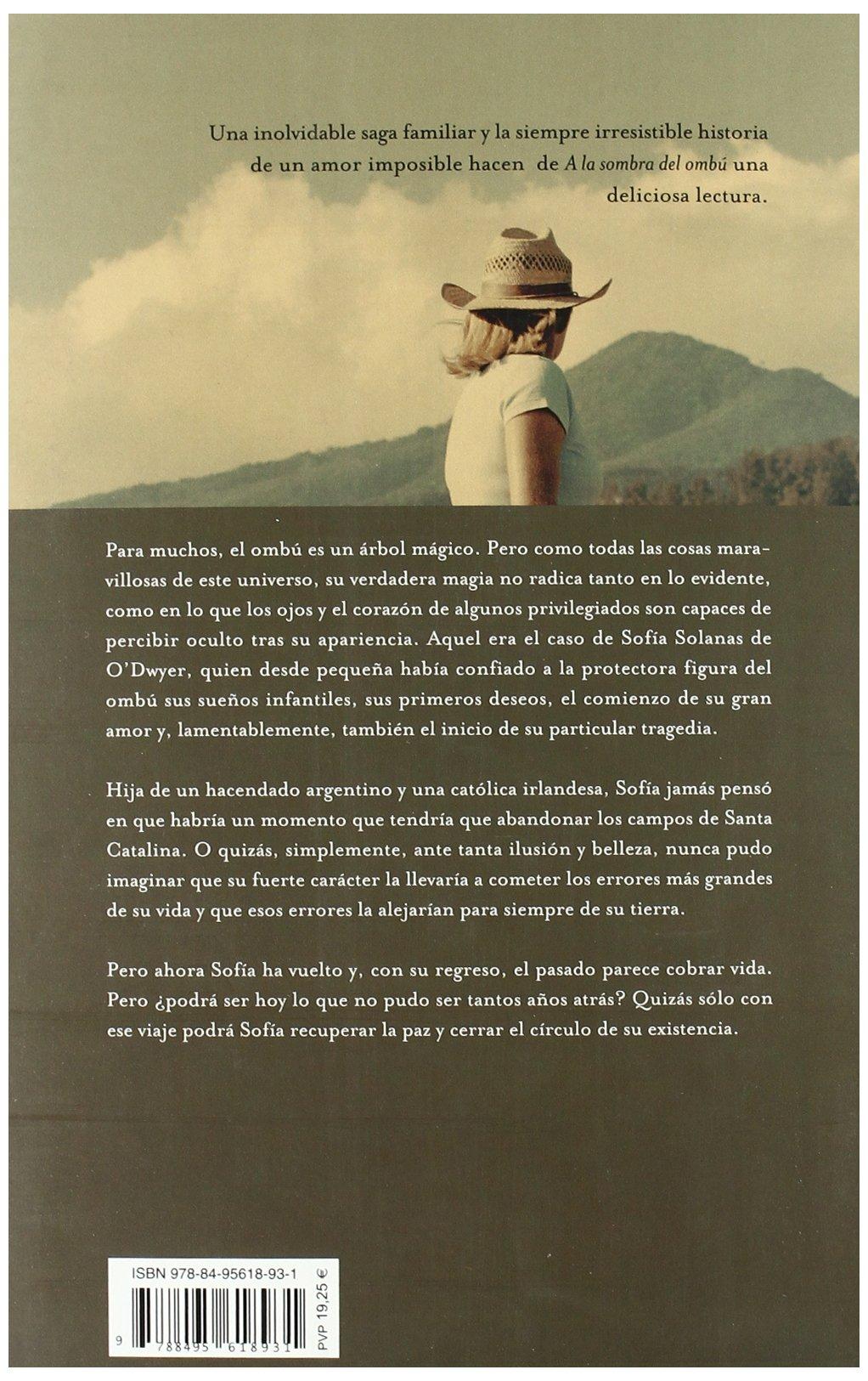 A la sombra del ombú (Spanish Edition): Santa Montefiore: 9788495618931: Amazon.com: Books