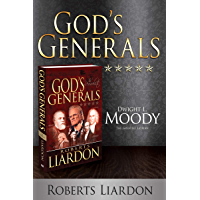 God's Generals Dwight L. Moody: The Greatest Layman (English Edition)