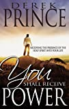 You Shall Receive Power: Receiving the Presence