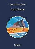 Lupa di mare (L'elettrotecnico Baiamonte Vol. 5)