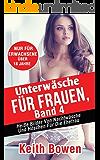 Unterwäsche Für Frauen, Band 4: Heiße Bilder Von Nachtwäsche Und Höschen Für Die Ehefrau (English Edition)