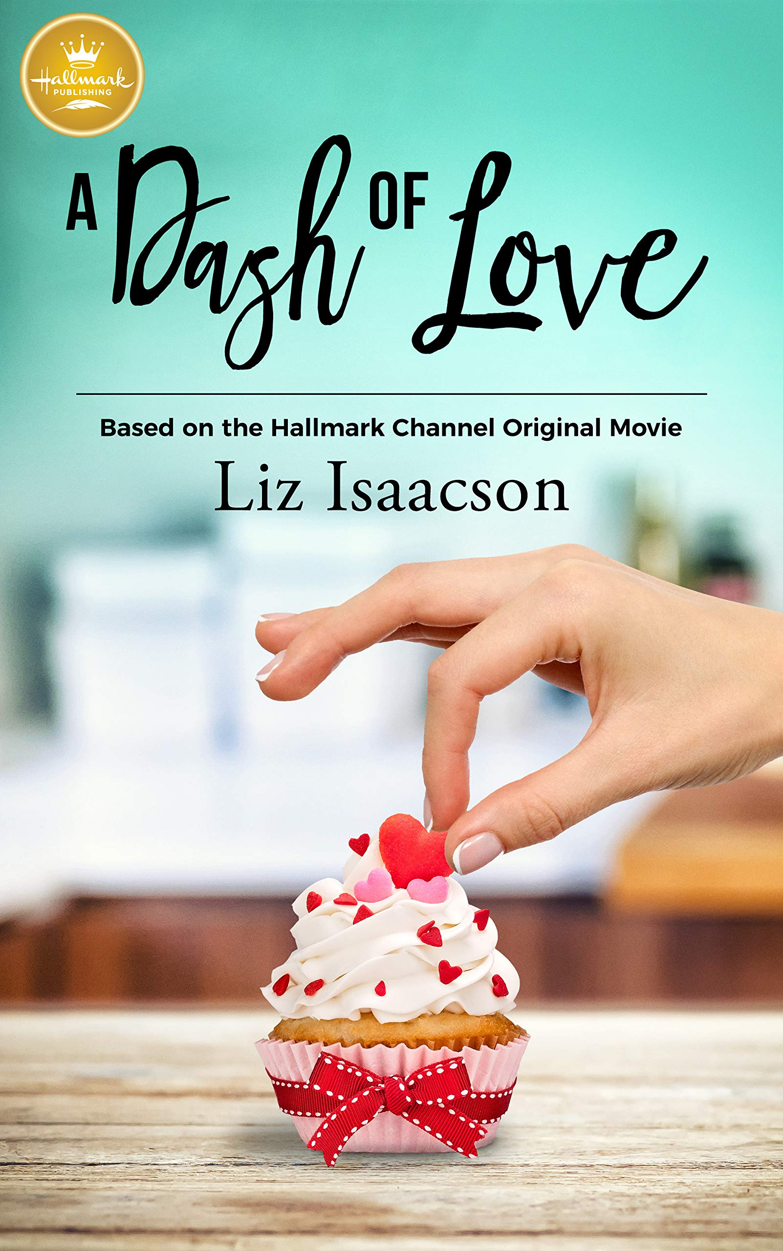 Read Online A Dash of Love: Based on the Hallmark Channel Original Movie pdf