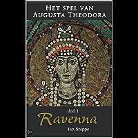Het spel van Augusta Theodora: Deel 1 Ravenna