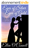 Eyes of Silver, Eyes of Gold (English Edition)